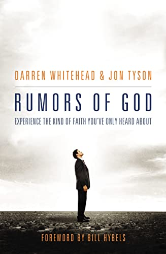 9781595553638: Rumors of God: Experience the Kind of Faith You´ve Only Heard About