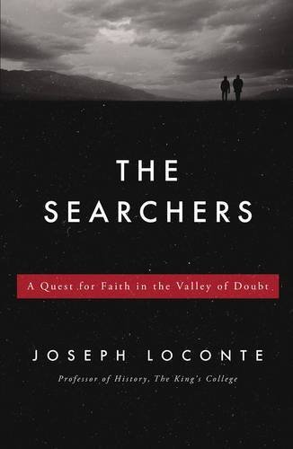 9781595554468: The Searchers: A Quest for Faith in the Valley of Doubt