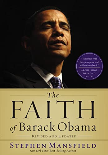 9781595554635: The Faith of Barack Obama Revised and Updated