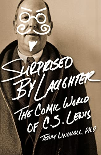 9781595554789: Surprised by Laughter Revised and Updated: The Comic World of C.S. Lewis