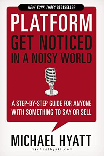 9781595555038: Platform: Get Noticed in a Noisy World