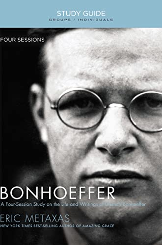 9781595555885: Bonhoeffer Study Guide: The Life and Writings of Dietrich Bonhoeffer