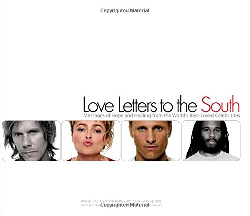 9781595558572: Love Letters to the South: Messages of Hope and Healing from the World's Best-Loved Celebrities