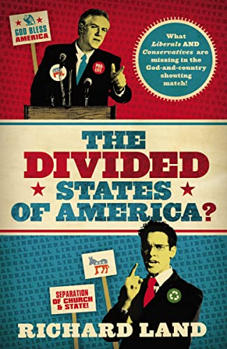 9781595559821: The Divided States of America?: What Liberals AND Conservatives are missing in the God-and-country shouting match!