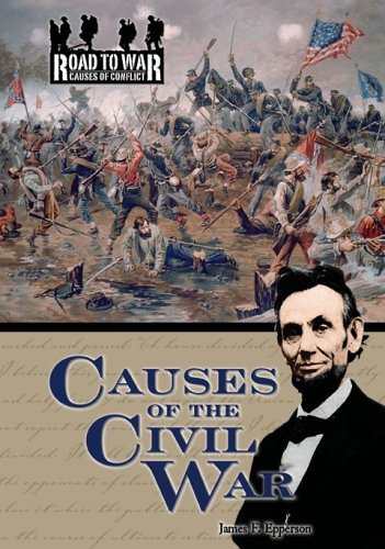 9781595560025: Causes of the Civil War (The Road to War: Causes of Conflict)