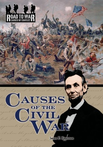 9781595560063: Causes of the Civil War (The Road to War: Causes of Conflict)