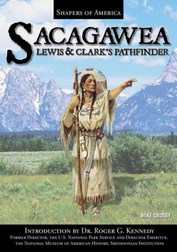 9781595560261: Sacagawea: Lewis and Clark's Pathfinder