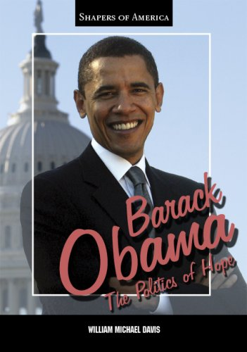 9781595560322: Barack Obama: The Politics of Hope (Shapers of America)