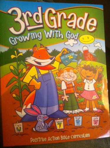 9781595570642: Growing with God (Positive Action Bible Curriculum)