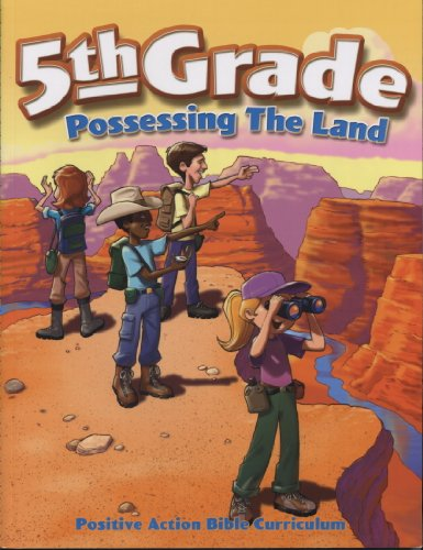 9781595570666: 5th Grade Possessing the Land (Positive Action Bible Curriculum)