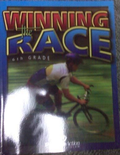 9781595570673: 6th Grade Winning the Race: Positive Action Bible Curriculum