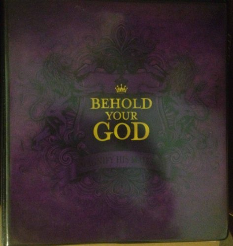 9781595571106: Behold Your God Magnify His Majesty Teacher Edition