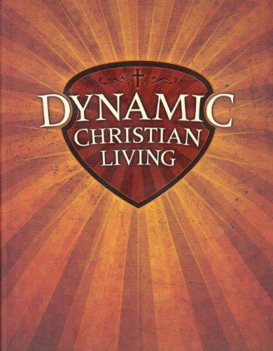 9781595571250: Dynamic Christian Living