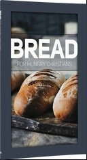 Bread : For Hungry Christians: Jerry Dean; Frank