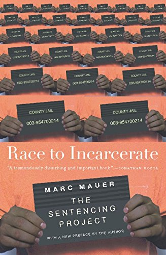 9781595580221: Race to Incarcerate