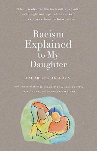 9781595580290: Racism Explained to My Daughter