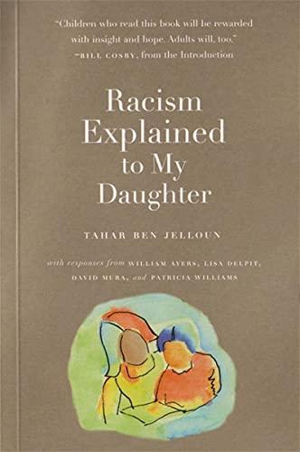 Racism Explained to My Daughter: Ben Jelloun, Tahar