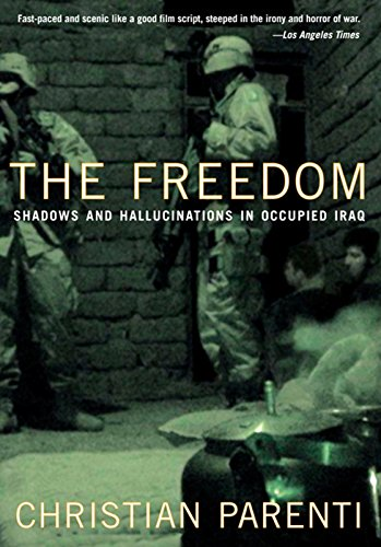 9781595580375: The Freedom: Shadows And Hallucinations in Occupied Iraq