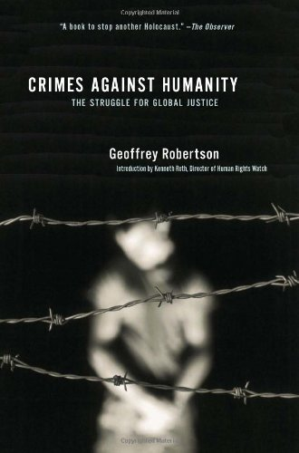 9781595580719: Crimes Against Humanity: The Struggle for Global Justice