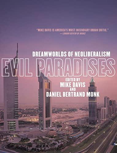 9781595580764: Evil Paradises: Dreamworlds of Neoliberalism