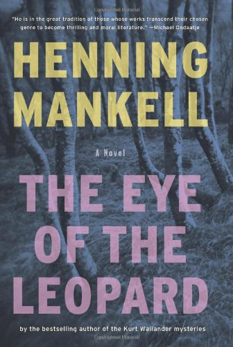 9781595580771: The Eye of the Leopard: A Novel