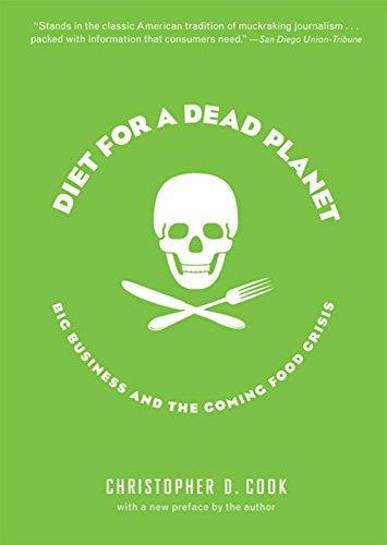 9781595580849: Diet for a Dead Planet: Big Business and the Coming Food Crisis