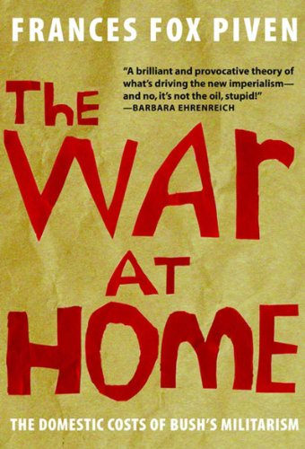 The War at Home: The Domestic Costs: Frances Fox Piven