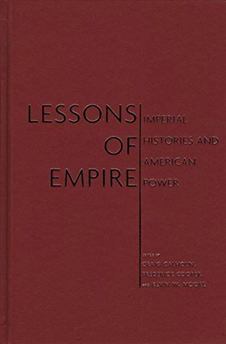 9781595580962: Lessons of Empire: Imperial Histories And American Power