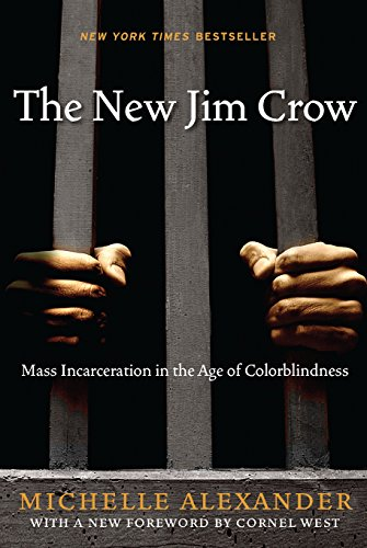 9781595581037: The New Jim Crow: Mass Incarceration in the Age of Colorblindness