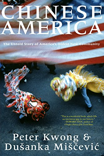 9781595581198: Chinese America: The Untold Story of America's Oldest New Community