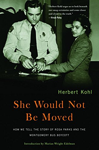 9781595581273: She Would Not Be Moved: How We Tell the Story of Rosa Parks and the Montgomery Bus Boycott