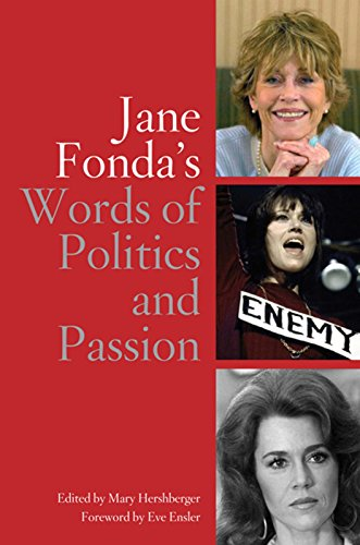 9781595581310: Jane Fonda's Words of Politics and Passion