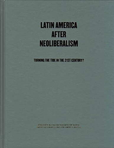 9781595581433: Latin America After Neoliberalism: Turning the Tide in the 21st Century?