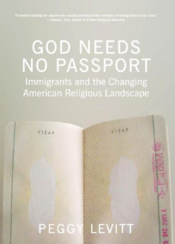 9781595581693: God Needs No Passport: Immigrants and the Changing American Religious Landscape
