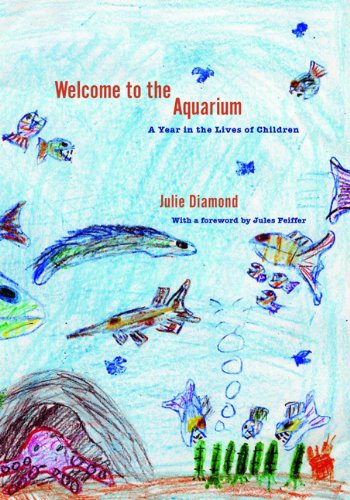 9781595581716: Welcome to the Aquarium: A Year in the Lives of Children