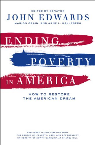 9781595581761: Ending Poverty in America: How to Restore the American Dream