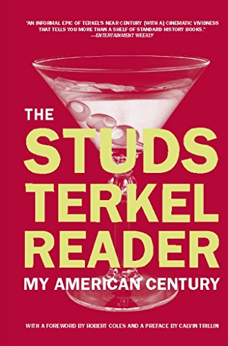 9781595581778: The Studs Terkel Reader: My American Century