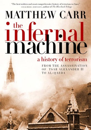 9781595581792: The Infernal Machine: A History of Terrorism