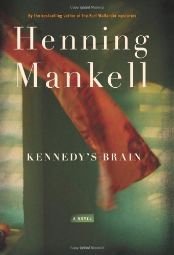 Kennedy's Brain (Signed First Edition): Henning Mankell
