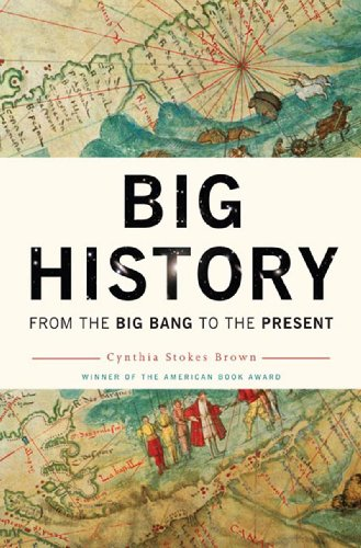 9781595581969: Big History: From the Big Bang to the Present