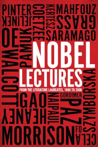 NOBEL LECTURES: FROM THE LITERATURE LAUREATES, 1986: NOBEL PRIZE LITERATURE