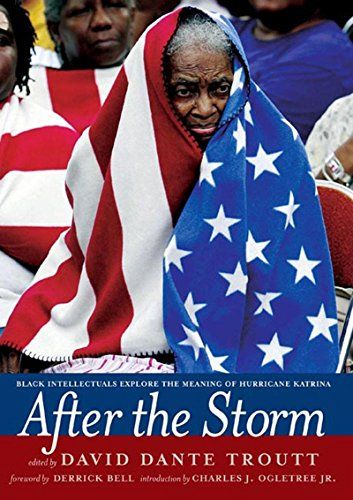 9781595582034: After the Storm: Black Intellectuals Explore the Meaning of Hurricane Katrina