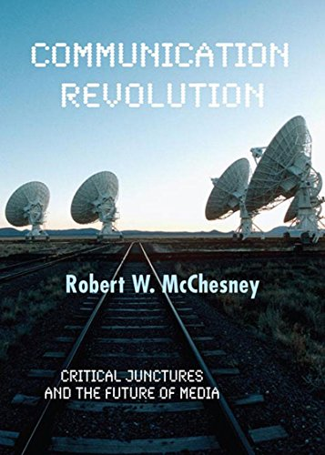 9781595582072: Communication Revolution: Critical Junctures and the Future of Media
