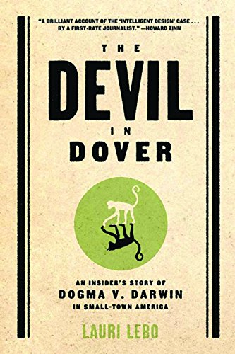 9781595582089: The Devil in Dover: An Insider's Story of Dogma v. Darwin in Small-Town America