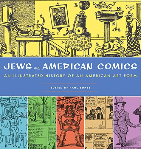 9781595583314: Jews and American Comics: An Illustrated History of an American Art Form