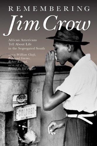 9781595583345: Remembering Jim Crow: African Americans Tell About Life in the Segregated South (with MP3 Audio CD)