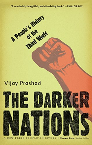 9781595583420: The Darker Nations: A People's History of the Third World (New Press People's History)