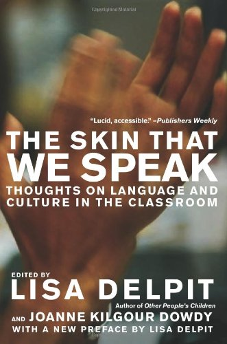 9781595583505: The Skin That We Speak: Thoughts on Language and Culture in the Classroom