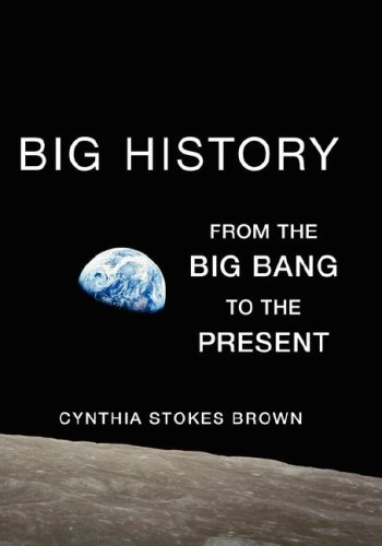 9781595583536: Big History: From the Big Bang to the Present