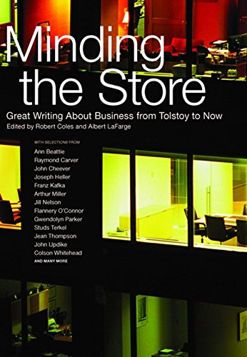 9781595583550: Minding the Store: Great Literature About Business from Tolstoy to Now